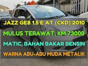 Honda Jazz Ge8 Rs 2010 Matic Mulus Terawat Km 73 000