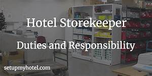 Housekeeping Manager Job Description 31 Duties And Responsibility Of Hotel Storekeeper Store