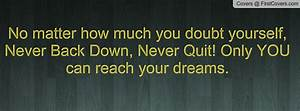Never Back Down Movie Quotes. QuotesGram