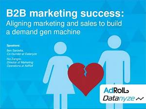 B2B Marketing Success: Sales and Marketing Alignment