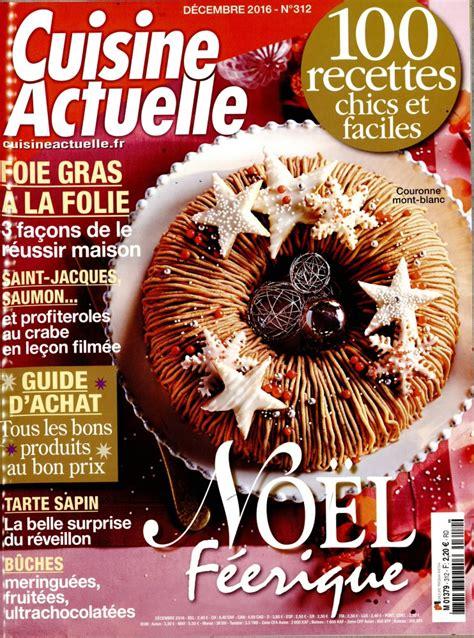 cuisine actuelle abonnement cuisine actuelle n 312 abonnement cuisine actuelle