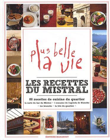 recettes de cuisine pdf les 80 recettes de cuisine du quartier mistral de plus