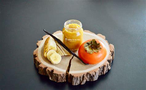 cuisiner truite recette de compote kaki banane et vanille pour bébé dès