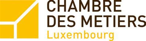 chambre des metiers luxembourg forum innovation dans les pme et l 39 artisanat de la grande