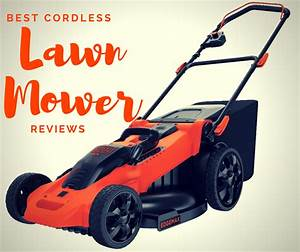 Best Cordless Lawn Mower Reviews LoyalGardener