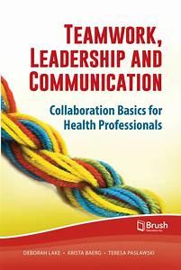 Teamwork  Leadership And Communication By Deborah Lake