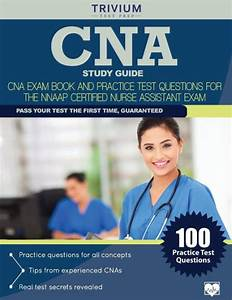 Cna Study Guide  Cna Exam Book And Practice Test Questions