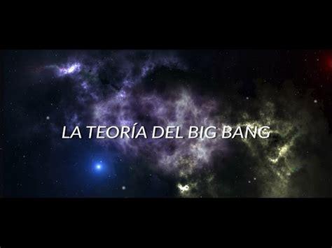 la teoria del big bang ciencia clip