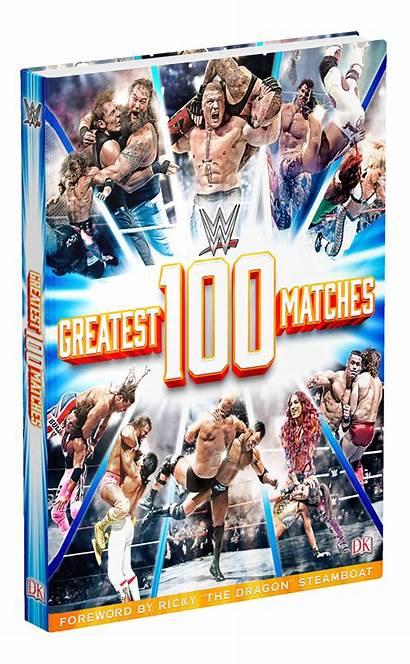 Wwe Matches Greatest Wrestling Dk Publishing Ultimate