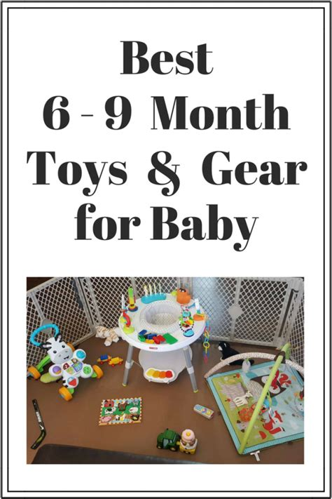 best toys for 6 month best 6 9 month toys and gear for baby
