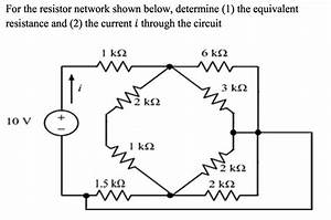 solved for the resistor network shown below determine 1 With what is the equivalent resistance of the five resistors in the circuit