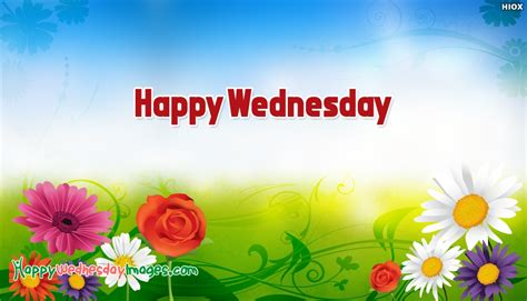 Images Of Happy Wednesday Happy Wednesday Images With Flowers