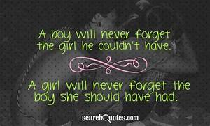 A Boy Will Make... Forget Girlfriend Quotes