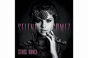 Selena Gomez Reveals U002639stars Danceu002639 Album Cover And Track