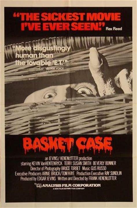 basket case   grindhouse cinema