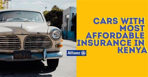 Which Cars Are The Cheapest To Insure In Kenya & Why
