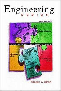 1999  Engineering Design  A Materials And Processing