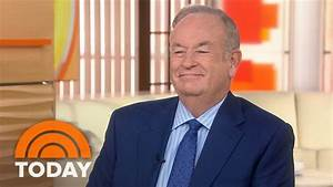 Bill O'Reilly: 'Trump Has Been Good For Politics In Ame ...