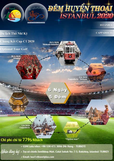 Tính từ vòng tứ kết, uefa champions league mùa bóng này thi đấu tập trung ở lisbon, bồ đào nha. TOUR CHUNG KẾT CUP C1 ISTANBUL HUYỀN THOẠI 2020 - VT Travel Plus