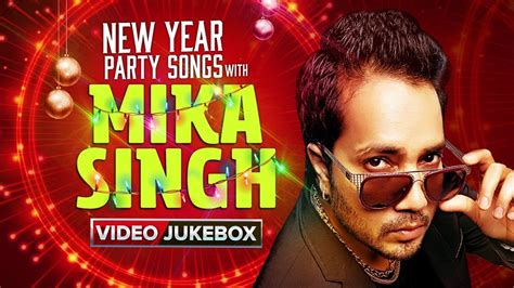 New Year Party Songs With Mika Singh
