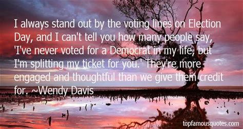 election day quotes   famous quotes  election day