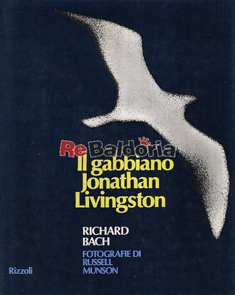 Bach Il Gabbiano Jonathan Livingston - il gabbiano jonathan livingston richard bach rizzoli