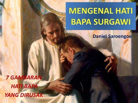 Mengenal hati bapa surgawi