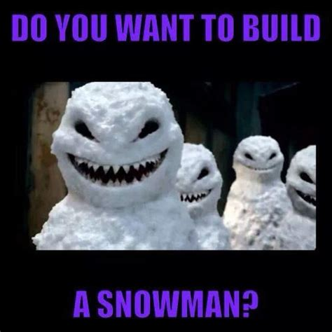 Snowman Meme - pin by carrie proffer underwood on funny sayings pinterest