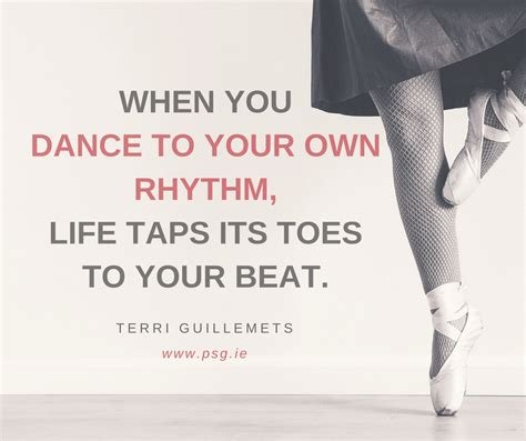 quotes  inspire   dance    rhythm