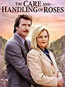 Filme - The Care and Handling of Roses - 1996