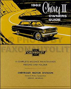 1962 Chevy Ii  U0026 Nova Repair Shop Manual Reprint