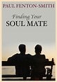 Soul Mate Relationships – The Variations – Paul Fenton ...