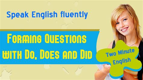 Forming Questions with Do, Does and Did - Advanced English ...