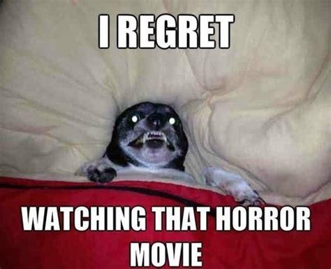Horror Memes - i regret watching that horror movie memes comix funny pix