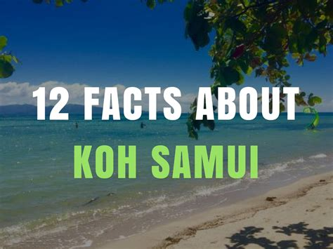 12 Facts About Koh Samui - FitKoh
