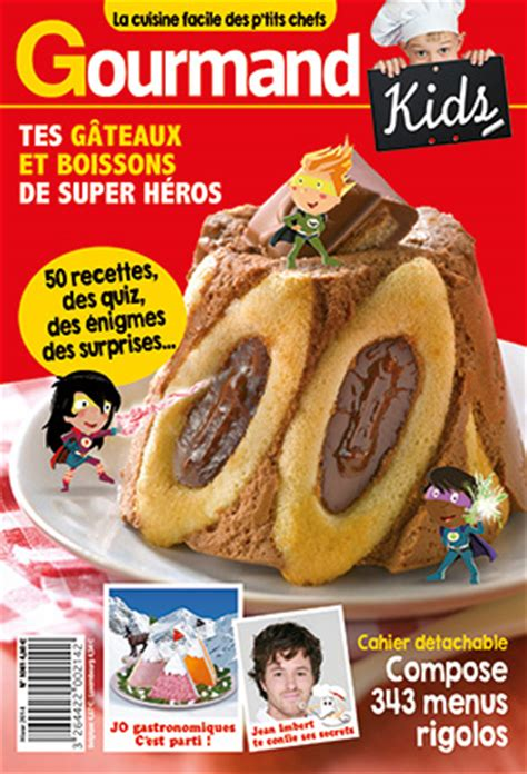 gourmand magazine cuisine sondage quels sont les plats et desserts préférés de vos enfants