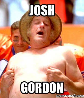 Josh Gordon Meme - josh gordon