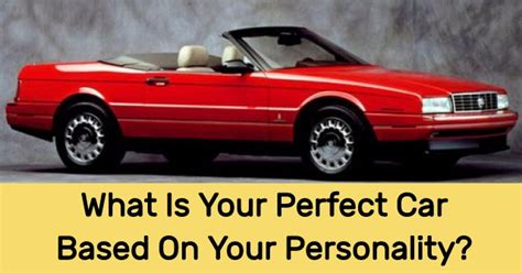 What Is Your Perfect Car Based On Your Personality?