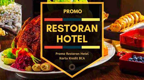 promo restoran hotel jakarta kartu kredit bca buy
