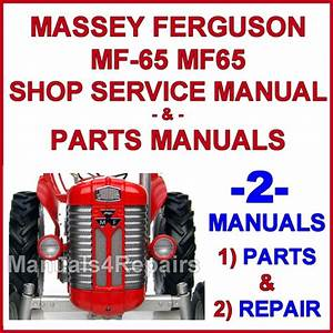Massey Ferguson Mf 65 Tractor Service Manual  U0026 Parts