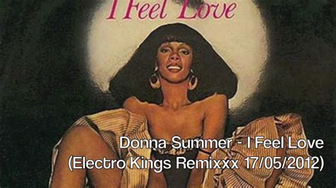 Donna Summer  I Feel Love (electro Kings Remix May 2012