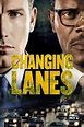 Changing Lanes (2002) - Trakt.tv