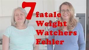 Weight Watchers Punkte Berechnen 2016 : die 7 schlimmsten fehler wenn du weight watchers machst kennen und vermeiden youtube ~ Themetempest.com Abrechnung