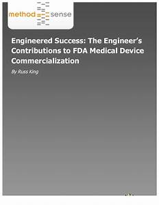 Engineered Success: The Engineer's Contributions to FDA ...
