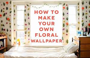 I LIKE FALL DIY BLOG: DIY DORM ROOM DECOR // FLORAL WALLPAPER!