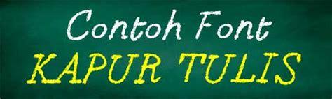 15+ Download Font Kapur Tulis Yang Sangat Mirip Aslinya