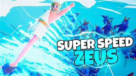 zeus  super speed epic tabs modded gameplay youtube