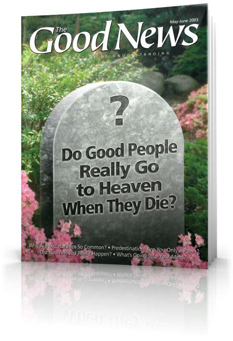 2003 june heaven go die they magazine god really faith noah church ucg
