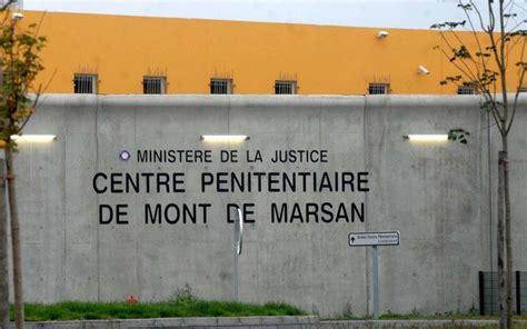 prison de mont de marsan il attaque un autre d 233 tenu avec un couteau sud ouest fr