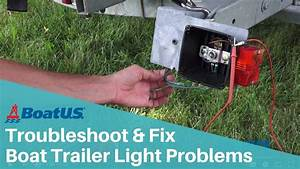 How To Troubleshoot Boat Trailer Lights That Don U0026 39 T Work